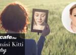 Almási Kitti válaszol: Elvesztettem önmagam, segítség!