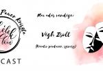 A kreatív menedzser, aki Anzselika Habpatron produkciójában is közreműködött - beszélgetés Végh Zsolttal