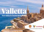 """""""Egy város, amitúriemberek építettek úriembereknek"""" - Avagy ilyen a pezsgő Valletta"""