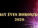 Nagy 2020-as horoszkóp - Ez vár ránk az új esztendőben
