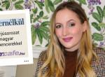 #filternélkül: Kovács Dóri: Az anyaság mellett jut majd idő a videózásra is - Interjú