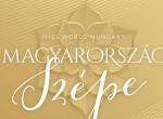 Sajnálatos hír: Elmarad az idei Magyarország Szépe verseny