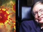 Stephen Hawking professzor megjósolta a koronavírus járványt?