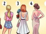 Szerinted melyik nő lesz a legszebb, ha megfordul? Ezt árulja el rólad
