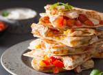 Csirkés-sajtos quesadilla 30 perc alatt: egyszerű, villámgyors és olcsó recept